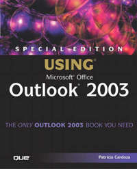 Using Microsoft Outlook 2003: Special Edition by Patricia Cardoza image