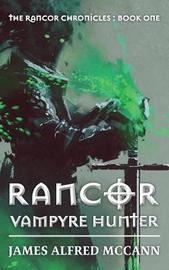 Rancor by James Alfred McCann image