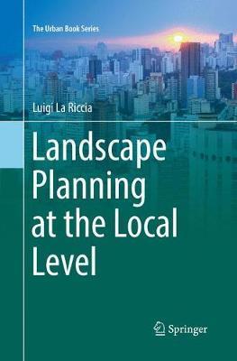 Landscape Planning at the Local Level by Luigi La Riccia image