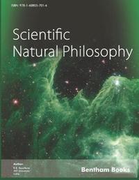 Scientific Natural Philosophy by E E Escultura
