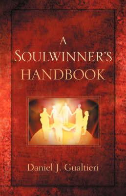 A Soulwinner's Handbook by Daniel, J Gualtieri image