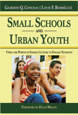 Small Schools and Urban Youth by Gilberto Q. Conchas image