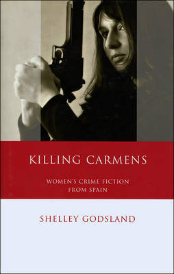 Killing Carmens by Shelley Godsland image