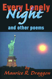 Every Lonely Night: And Other Poems by Maurice R. Draggon image