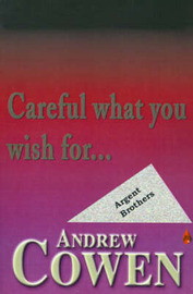 Careful What You Wish For... by Andrew Cowen image