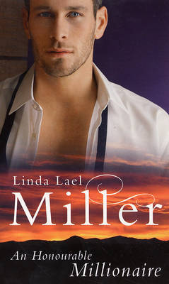 The Honourable Millionaire by Linda Lael Miller image