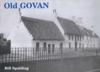 Old Govan by Bill Spalding
