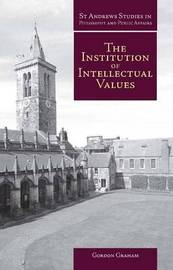 Institution of Intellectual Values by Gordon Graham image