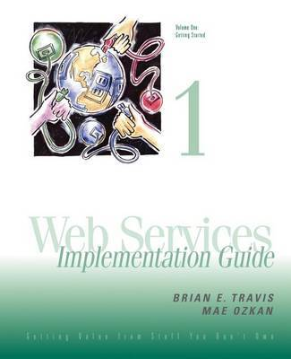 Web Services Implementation Guide by Mae Ozkan image
