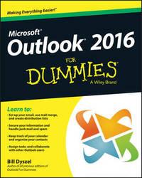 Outlook 2016 For Dummies by Bill Dyszel