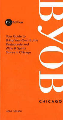 BYOB Chicago, 2nd Edition by Jean Iversen image