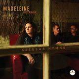 Secular Hymns Secular Hymns by Madeleine Peyroux