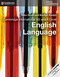 Cambridge International AS and A Level English Language Coursebook by Mike Gould