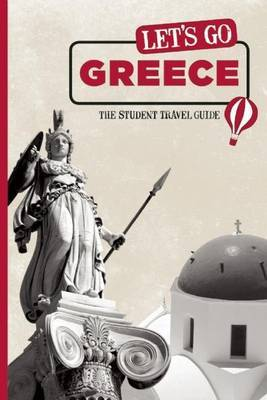 Let's Go Greece: The Student Travel Guide by Harvard Student Agencies, Inc. image