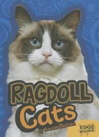 Ragdoll Cats by Joanne Mattern