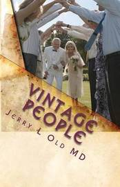 Vintage People by Dr Jerry L Old