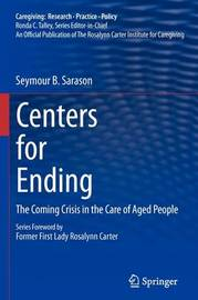 Centers for Ending by Seymour B Sarason