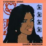 Everybody Knows by Sharon Robinson