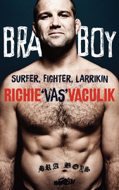 Bra Boy by Richie 'Vas' Vaculik