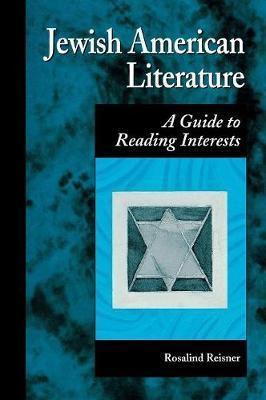 Jewish American Literature by Rosalind Reisner
