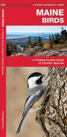 Maine Birds by Senior Consultant James Kavanagh (Senior Consultant, Oxera Oxera Oxera)