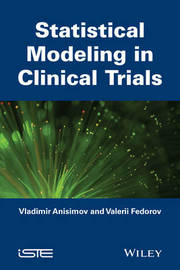 Statistical Modeling in Clinical Trials by Vladimir Anisimov