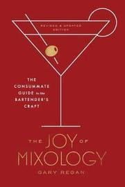 Joy of Mixology by Gary Regan