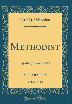 Methodist, Vol. 33 of 63 by D. D. Whedon