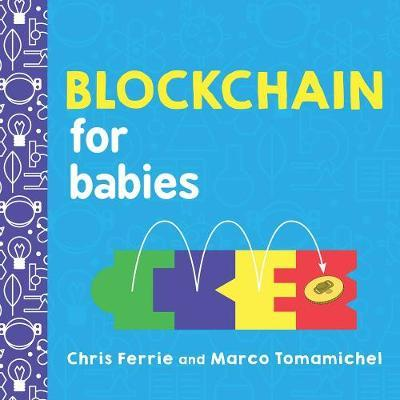 Blockchain for Babies by Chris Ferrie image