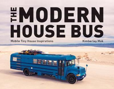 The Modern House Bus by Kimberley Mok