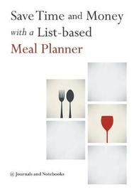 Save Time and Money with a List-Based Meal Planner by @ Journals and Notebooks