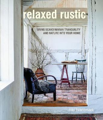 Relaxed Rustic by Niki Brantmark