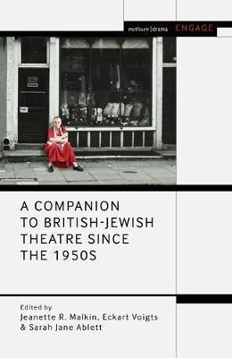 A Companion to British-Jewish Theatre Since the 1950s