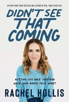Didn't See That Coming by Rachel Hollis image