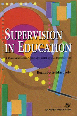 Supervision in Education by Bernadette Marczely image