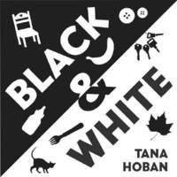 Black & White by Tana Hoban