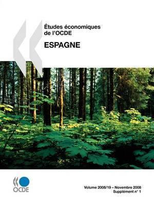 Aetudes Economiques De L'OCDE: Espagne 2008 by OECD Publishing