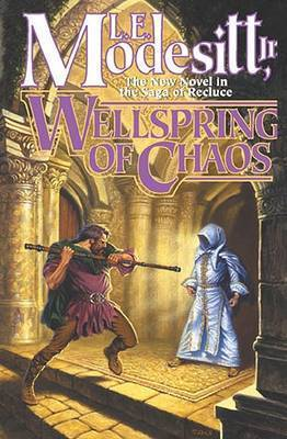 Wellspring of Chaos by L.E Modesitt