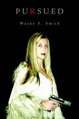 Pursued by Wayne F. Smith image