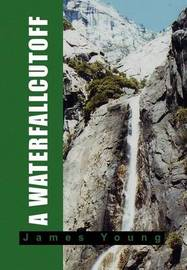 A Waterfallcutoff by James Young
