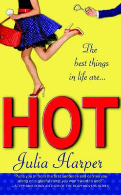Hot by Julia Harper