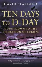 Ten Days To D-Day by David Stafford image