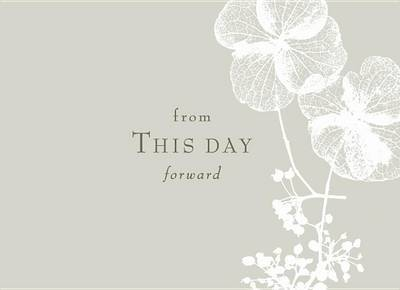 From This Day Forward: A Wedding Guest Book