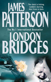 London Bridges (Alex Cross #10) by James Patterson image