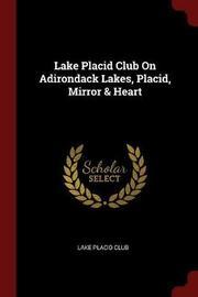 Lake Placid Club on Adirondack Lakes, Placid, Mirror & Heart image