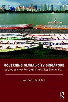 Governing Global-City Singapore by Kenneth Paul Tan image