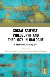 Social Science, Philosophy and Theology in Dialogue