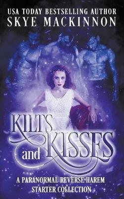 Kilts and Kisses by Skye Mackinnon