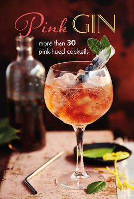 Pink Gin by Ryland Peters & Small