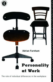 Personality at Work: Role of Individual Differences in the Workplace by Adrian Furnham image